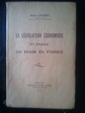 RHUM - Législation économique et fiscale Rhum en France Autographe Laurens 1939