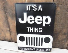 Its A JEEP Thing - You Wouldn't Understand - Embossed Garage Shop METAL SIGN