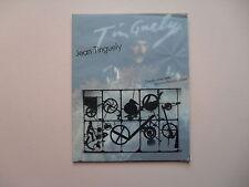 Jean Tinguely Exhibit Catalog by Claudia Jolles - Nestlé, Vevey, 1989.