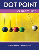 VCE Physics Unit 3 Dot Point