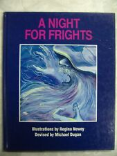 A Night for Frights Regina Newey Michael Dugan 1988 hc c35