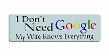 Zone Tech Car Reflective Magnet I Don't Need Google My Wife Knows Everything