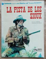 Blueberry La Pista de Los Sioux CHARLIER & GIRAUD éd Junior SA 1978
