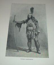 c1900 Antique Print EDWIN FORREST AS METAMORA Play by John Augustus Stone