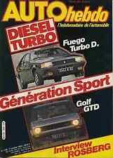 AUTO HEBDO n°338 du 7 Octobre 1982 VW GOLF GTD FUEGO TURBODIESEL