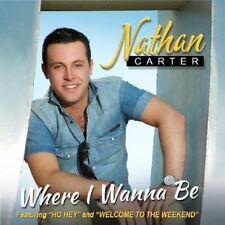Nathan Carter - Where I Wanna Be [New CD] UK - Import