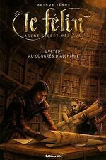 Le Félin : Mystère au congrès d'alchimie von Ténor, Arthur | Buch | Zustand gut