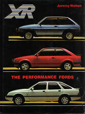 Ford XR The Performance Fords Fiesta XR2 Escort XR3 XR3i Sierra XR4i 4x4 + Specs