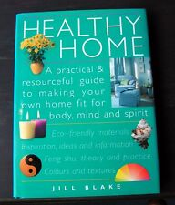 Healthy Home: A Practical and Resourceful Guide to Making Your Own Home Fit...