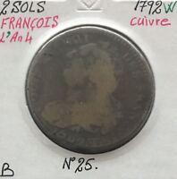 2 SOLS - FRANCOIS - LOUIS XVI - 1792W (L'AN 4) - Pièce de Monnaie en Cuivre //
