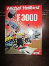 Michel Vaillant-Jean Graton -F3000- EO dédicacè par Jean Graton- 1989-comme neuf