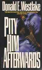 Pity Him Afterwards - Donald E. Westlake - Like New - A Psycho is On the Loose