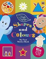 In The Night Garden: Shapes and Colours by , NEW Book, FREE & Fast Delivery, (Pa
