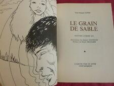 LE GRAIN DE SABLE Jean Jacques Lopez illustrations de Daniel Etevenot