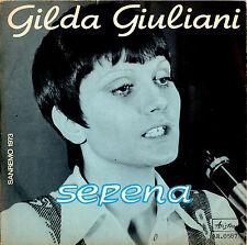 GILDA GIULIANI serena / io corro da te 45GIRI Sanremo 1973