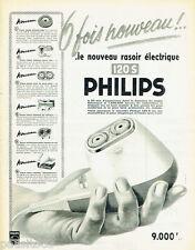 PUBLICITE ADVERTISING 125  1958  PHILIPS le nouveau rasoir éléctrique 120S