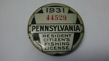 VINTAGE 1931 PENNSYLVANIA FISHING LICENSE BUTTON WITH PAPERWORK  L@@K