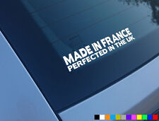 MADE IN FRANCE PERFECTED UK FUNNY CAR STICKER DECAL SAXO CLIO 206 106 JDM EURO