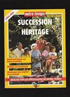 █ Notre temps : succession et héritage 1994 Hors Série █