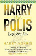 Even More Lies by Harry J. Morris (Paperback, 2006)