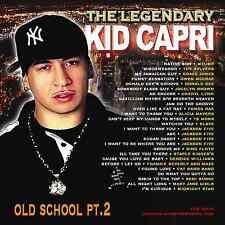 The Legendary Kid Capri Old School Pt.2