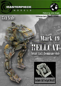 MK-49 Hellcat mech with interior 1/35th scale