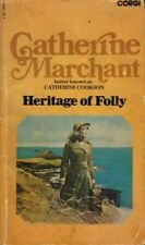 Catherine Marchant, Heritage of Folly, Very Good, Paperback