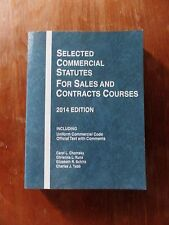Selected Commercial Statutes for Sales and Contracts Courses, 2014