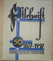 Rar! Festschrift 50 Jahre Verband Deutscher Zithervereine 1927 Zither Musik...