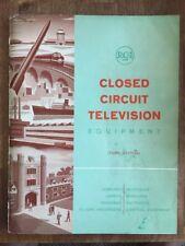RCA CLOSED CIRCUT TELEVISION CAMERA EQUIPMENT CATALOG 1962 3rd Edition