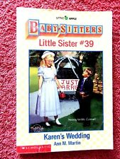 "THE BABY SITTERS  CLUB  LITTLE SISTER # 39 ""KAREN'S WEDDING"" BY ANN M. MARTIN"