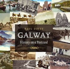 Galway History on a Postcard, Paul Duffy, Used; Good Book