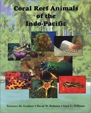 Coral Reef Animals of the Indo-Pacific: Animal Life from Africa to Hawaii Exclus