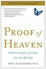 Proof of Heaven: A Neurosurgeon's Journey into the Afterlife by Eben Alexander