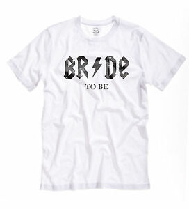 Womens Bride to Be T-Shirt  - Rock chick Hen party wedding wifey AC DC top