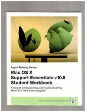 Mac Os X Support Essentials V10.6 Student Workbook