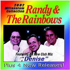 Randy & The Rainbows : 2002 Millennium CD