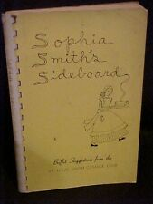 Sophia Smith's Sideboard Cookbook St Louis Smith College Club MO