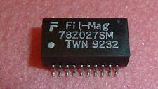 NEW 5X FIL MAG 78Z027SM Audio & Signal Transformers TRAN,CHOCK & IMPED SMD 20PIN