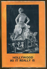 Hollywood as It Really Is-Seen by the Camera-First Edition-1930s-Depression Era