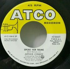 Arthur Conley   ATCO 6661   SPEAK HER NAME / RUN ON    (GREAT SOUL 45)