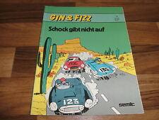 GIN und FIZZ  # 4 -- SCHOCK gibt nicht auf // von Rosy + Will // 1. Auflage 1983