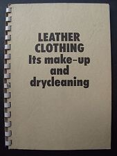 LEATHER CLOTHING Its make-up and drycleaning - Vintage Technical manual