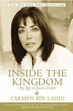 Inside the Kingdom: My Life in Saudi Arabia, Carmen Bin Ladin, 0446694886, Book,