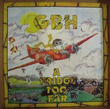 GBH - A FRIDGE TOO FAR - LP UK 1989
