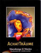 Messekatalog Münchner Mineralientage 2005 - ACHAT AchatTräume Achat Eule