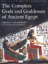 The Complete Gods and Goddesses of Ancient Egypt by Richard H. Wilkinson (aut...