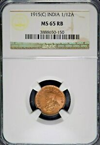 India British 1915(C) 1/12 Anna NGC MS65 RB Certified (3 Graded Higher)
