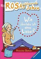 Wie überlebe ich ohne Liebe? von Oomen, Francine | Buch | Zustand gut