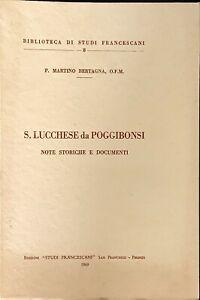 S. LUCCHESE DA POGGIBONSI NOTE STORICHE E DOCUMENTI -1969